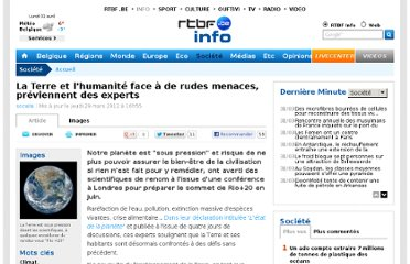 http://www.rtbf.be/info/societe/detail_la-terre-et-l-humanite-face-a-de-rudes-menaces-previennent-des-experts?id=7739535