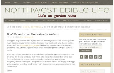 http://www.nwedible.com/2011/02/dont-be-urban-homesteader-asshole.html