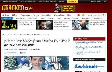 http://www.cracked.com/article_19754_5-computer-hacks-from-movies-you-wont-believe-are-possible.html