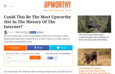 http://www.upworthy.com/could-this-be-the-most-upworthy-site-in-the-history-of-the-internet