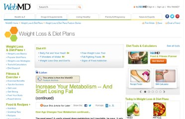 http://www.webmd.com/diet/features/increase-your-metabolism-start-losing-fat?page=2