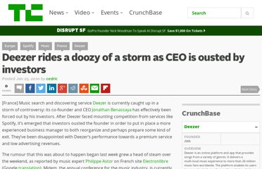 http://techcrunch.com/2010/01/25/deezer-rides-a-doozy-of-a-storm-as-ceo-is-ousted-by-investors/