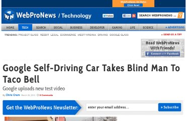 http://www.webpronews.com/google-self-driving-car-takes-blind-man-to-taco-bell-2012-03