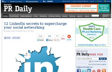 http://www.prdaily.com/Main/Articles/12_LinkedIn_secrets_to_supercharge_your_social_net_11246.aspx