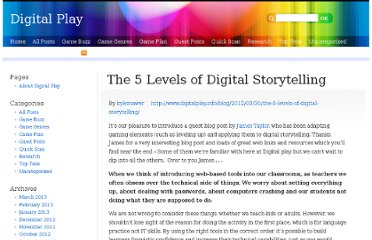 http://www.digitalplay.info/blog/2012/03/30/the-5-levels-of-digital-storytelling/