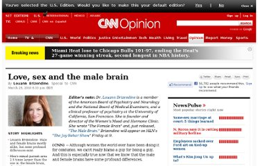 http://www.cnn.com/2010/OPINION/03/23/brizendine.male.brain/index.html