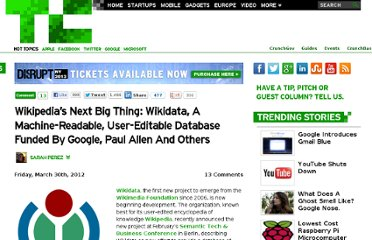http://techcrunch.com/2012/03/30/wikipedias-next-big-thing-wikidata-a-machine-readable-user-editable-database-funded-by-google-paul-allen-and-others/