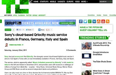http://techcrunch.com/2011/01/22/sonys-cloud-based-music-service-qriocity-debuts-in-france-germany-italy-and-spain/
