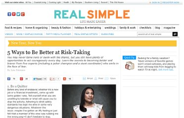 http://www.realsimple.com/work-life/life-strategies/inspiration-motivation/risk-taking-00100000074095/index.html