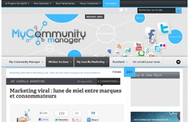 http://www.mycommunitymanager.fr/marketing-viral-lune-de-miel-entre-marques-et-consommateurs/