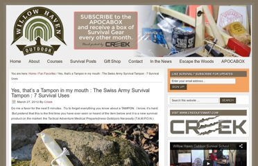 http://willowhavenoutdoor.com/featured-wilderness-survival-blog-entries/yes-thats-a-tampon-in-my-mouth-the-swiss-army-survival-tampon-7-survival-uses/