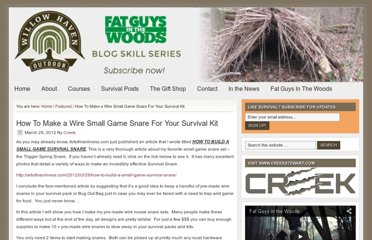 http://willowhavenoutdoor.com/featured-wilderness-survival-blog-entries/how-to-make-a-wire-small-game-snare-for-your-survival-kit/