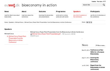 http://bioeconomy.dk/speakers/michael-carus/michael-carus-power-point-presentation-from-bioeconomy-in-action-conference/view
