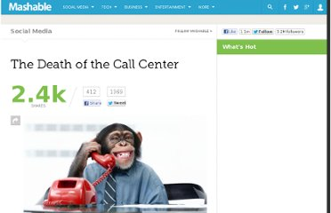 http://mashable.com/2012/03/30/death-of-the-call-center/