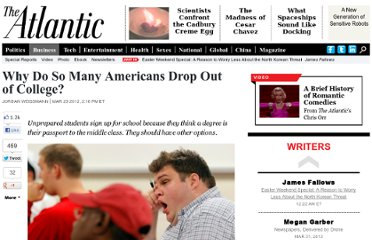 http://www.theatlantic.com/business/archive/2012/03/why-do-so-many-americans-drop-out-of-college/255226/