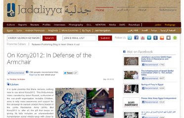 http://www.jadaliyya.com/pages/index/4852/on-kony2012_in-defense-of-the-armchair
