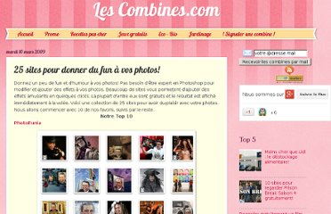 http://www.lescombines.com/2009/03/25-sites-pour-donner-du-fun-vos-photos.html