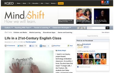 http://blogs.kqed.org/mindshift/2011/12/life-in-a-21st-century-english-class/