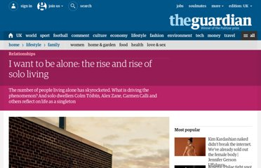 http://www.guardian.co.uk/lifeandstyle/2012/mar/30/the-rise-of-solo-living