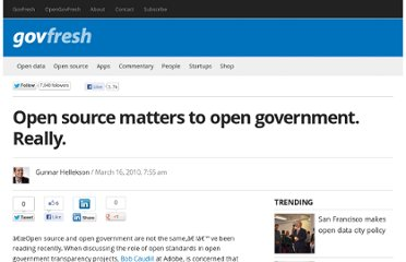 http://govfresh.com/2010/03/open-source-matters-to-open-government-really/