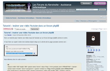 http://www.forumkeroinsite.com/tuto-info/tutoriel-inserer-une-video-youtube-dans-forum-phpbb-t134.html