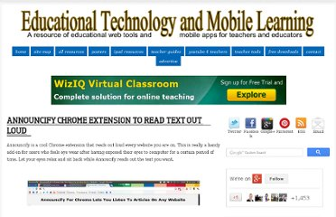 http://www.educatorstechnology.com/2012/02/announcify-chrome-extension-to-read.html