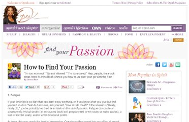http://www.oprah.com/omagazine/How-to-Find-Your-Passion-Martha-Beck/2