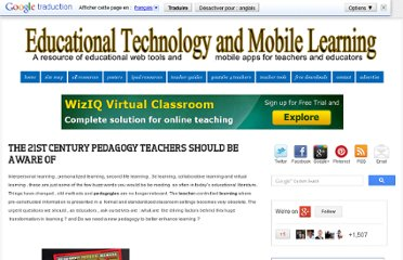 http://www.educatorstechnology.com/2011/01/21st-century-pedagogy-teachers-should.html