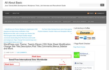 http://allaboutbasic.com/2011/06/15/wordpress-com-theme-twenty-eleven-css-style-sheet-modification-change-site-titledescriptionpost-titlecommentsmenussidebar-and-more/