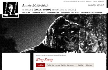 http://www.enfants-de-cinema.com/2011/films/king-kong.html