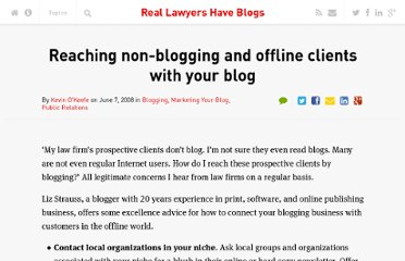 http://kevin.lexblog.com/2008/06/07/reaching-non-blogging-and-offline-clients-with-your-blog/