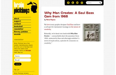 http://www.brainpickings.org/index.php/2011/01/24/saul-bass-why-man-creates/