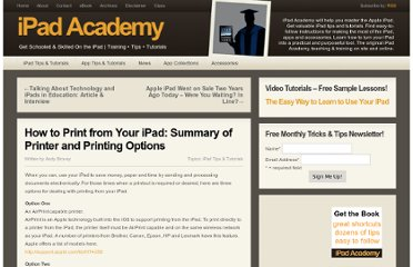 http://ipadacademy.com/2012/03/how-to-print-from-your-ipad-summary-of-printer-and-printing-options