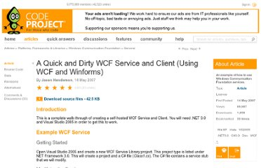 http://www.codeproject.com/Articles/18789/A-Quick-and-Dirty-WCF-Service-and-Client-Using-WCF
