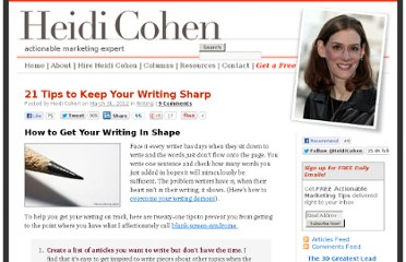 http://heidicohen.com/tips-to-keep-your-writing-sharp/