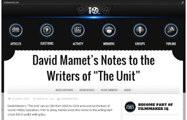 http://filmmakeriq.com/2012/03/david-mamets-notes-to-the-writers-of-the-unit/