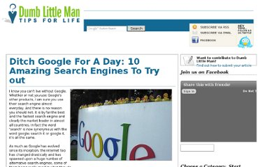 http://www.dumblittleman.com/2009/03/ditch-google-for-day-10-amazing-search.html