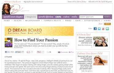 http://www.oprah.com/omagazine/How-to-Find-Your-Passion-Martha-Beck/3