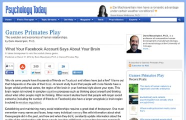 http://www.psychologytoday.com/blog/games-primates-play/201203/what-your-facebook-account-says-about-your-brain