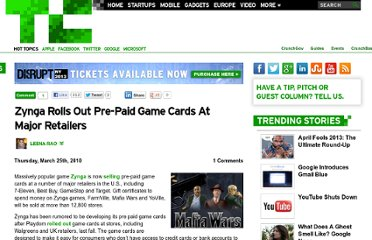 http://techcrunch.com/2010/03/25/zynga-rolls-out-pre-paid-game-cards-at-major-retailers/