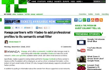 http://techcrunch.com/2010/11/22/kwaga-partners-with-viadeo-to-add-professional-profiles-to-its-semantic-email-filter/