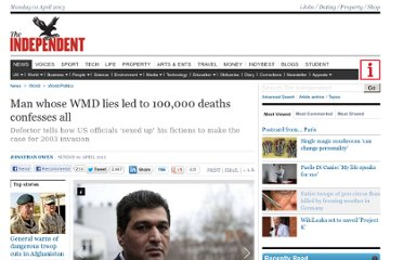 http://www.independent.co.uk/news/world/politics/man-whose-wmd-lies-led-to-100000-deaths-confesses-all-7606236.html
