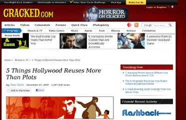 http://www.cracked.com/article/231_5-things-hollywood-reuses-more-than-plots/