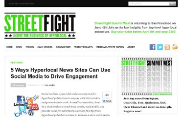 http://streetfightmag.com/2012/03/23/5-ways-hyperlocal-news-sites-can-use-social-media-to-drive-engagement/