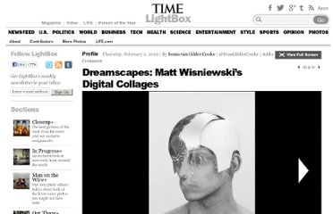 http://lightbox.time.com/2012/02/02/dreamscapes-matt-wisniewskis-digital-collages/#10
