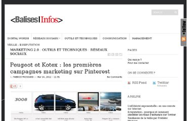 http://balises.info/2012/03/24/peugeot-et-kotex-les-premieres-campagnes-marketing-sur-pinterest/