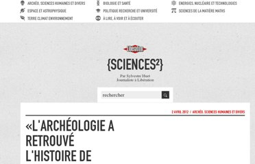 http://sciences.blogs.liberation.fr/home/2012/04/larch%C3%A9ologie-a-retrouv%C3%A9-lhistoire-de-france.html