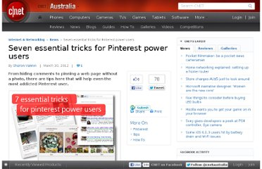 http://www.cnet.com.au/seven-essential-tricks-for-pinterest-power-users-339334951.htm