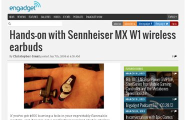 http://www.engadget.com/2008/01/07/hands-on-with-sennheiser-mx-w1-wireless-earbuds/