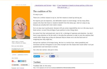 http://sethgodin.typepad.com/seths_blog/2012/04/the-coalition-of-no.html